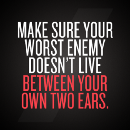Fighting your worst enemy… you