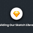 Building Our Sketch Library