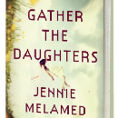 Exploring a Cultish Culture: the behind-the-book story of Gather the Daughters, by Jennie Melamed