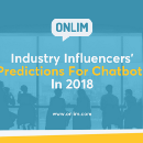 Industry Influencers' Predictions For Chatbots In 2018