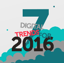 7 Digital Trends for 2016 and beyond