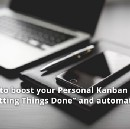 "How to boost your Personal Kanban with ""Getting Things Done"" and automation"