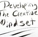Developing The Creative Mindset