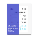 Three hints on The Industries of the Future (a book you should read unless you want to stay behind)