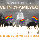 Pledge Your Support for #FamilyEquality