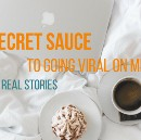 The Secret Sauce to Going Viral on Medium | 10 Real Stories