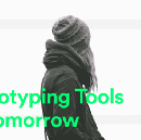 Prototyping tools of tomorrow