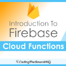 Introduction To Firebase Cloud Functions