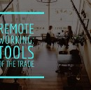 Remote Working: Tools of the Trade