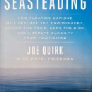 Seasteading: the cure to everything?