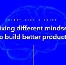 Mixing different mindsets to build better products
