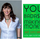"""Jen Sincero: How to Become A """"Badass at Making Money"""""""
