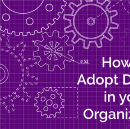 Our Journey — How we Adopted DevOps into our Organization