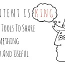 Content Is King: 190 Tools to Share Something Fun and Useful