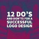 12 Do's and Don'ts for a Successful Logo Design.