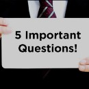 Five Key Questions Any Communication-Based Leader Should Ask — and Answer!
