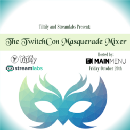 Tiltify and Streamlabs Present: The TwitchCon Masquerade Mixer