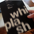 Review of Whiplash by Daniel Suarez