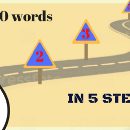 From 0 to 500 words in 5 steps
