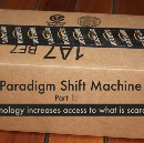 Paradigm Shift Machine, Part 1: Technology increases access to what is scarce