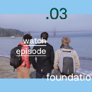 Foundation Ep. 3: If you're going to San Francisco… 🌸