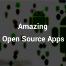 Amazing Open Source Android Apps