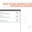 How to use Appoint.ly extension for Google Chrome?