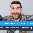 Can You Really Find Leads with Periscope? A Look at the New Crop of Live Video Streaming Apps