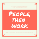 PEOPLE, then WORK