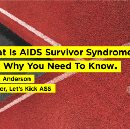 What is AIDS Survivor Syndrome