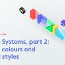 Design Systems, part 2: Brand, colours and shared styles