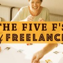 The Five F's of Freelance: