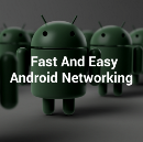 The Best Android Networking Library for Fast and Easy Networking