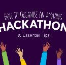 How To Organise An Amazing Hackathon