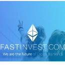 Fast Invest — The Advanced FinTech Company is Fearless to Embrace The New Era of Digital Economy.