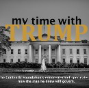 My Time with Trump