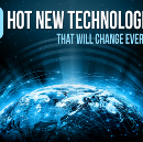 10 Hot New Technologies that will Change Everything