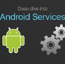 Deep Dive into Android Services
