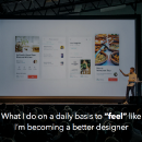 """What I do on a daily basis to """"feel"""" like I'm becoming a better designer"""