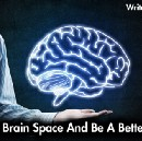 Free Up Brain Space And Be A Better Writer