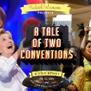 A Tale of Two Conventions: A Con Story.