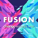 Change and Mothership join forces and create Fusion Initiative
