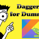 Dagger 2 for Dummies in Kotlin (with 20 lines of code)