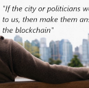 How to Hold Politicians and the City Accountable with the Involuntary Blockchain