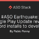 #ASO Earthquake: Google Play update reveals keyword installs to developers