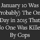 Police Killings in America, Day By Day