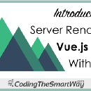 Introduction To Server Rendered Vue.js Apps With Nuxt