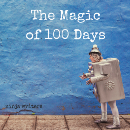 The Magic of 100 Days