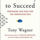 Book Club — Most Likely to Succeed: Preparing our Kids for the Innovation Era