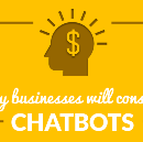 Why Businesses Will Consider Chatbots